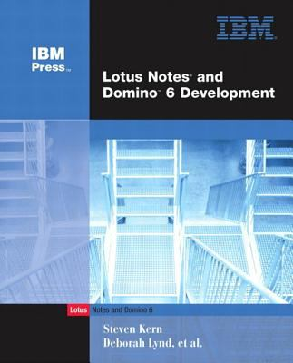 Lotus Notes and Domino 6 Development 9780672325021