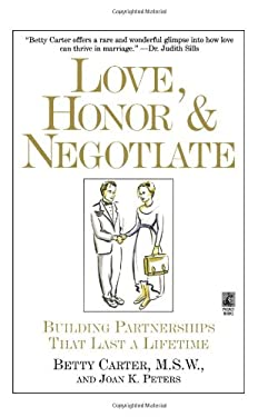 Love Honor and Negotiate: Building Partnerships That Last a Lifetime 9780671896256