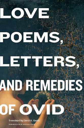 Love Poems, Letters, and Remedies of OVID 9780674059047