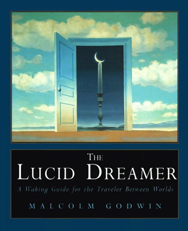 Lucid Dreamer: A Waking Guide for the Traveler Between Worlds 9780671872489