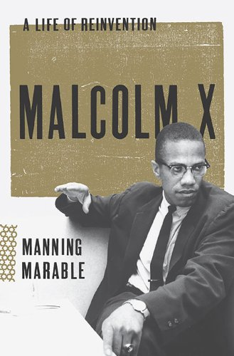 Malcolm X: A Life of Reinvention 9780670022205