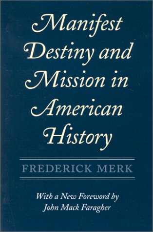 Manifest Destiny and Mission in American History 9780674548053