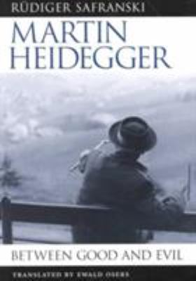 Martin Heidegger: Between Good and Evil 9780674387102