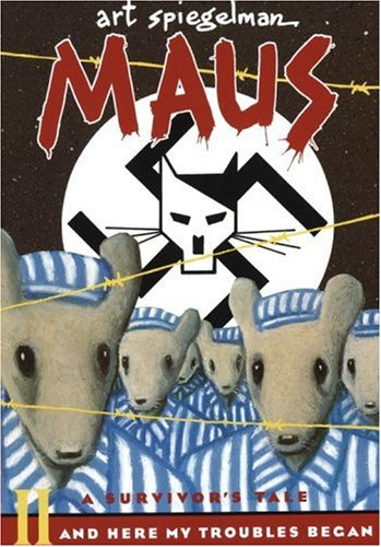 Maus II: A Survivors Tale: And Here My Troubles Began 9780679729778