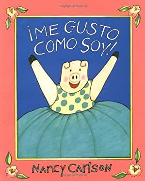 Me Gusto Como Soy! 9780670869602