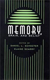 Memory, Brain, and Belief: ,