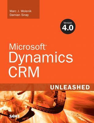 Microsoft Dynamics CRM 4.0 Unleashed 9780672329708