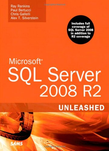 Microsoft SQL Server 2008 R2 Unleashed [With CDROM] 9780672330568