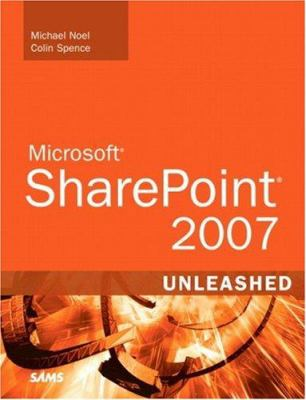 Microsoft Sharepoint 2007 Unleashed 9780672329470