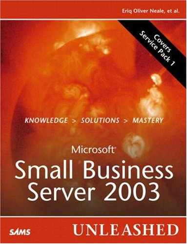 Microsoft Small Business Server 2003 Unleashed 9780672328053