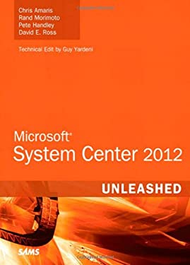 Microsoft System Center 2012 Unleashed 9780672336126