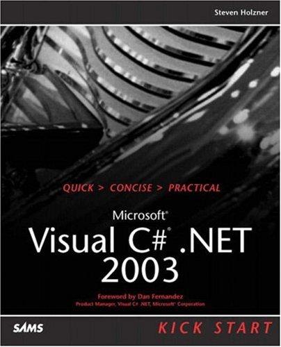 Microsoft Visual C#.Net 2003 Kick Start 9780672325472