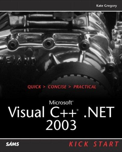 Microsoft Visual C++ .Net 2003 Kick Start 9780672326004