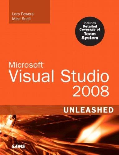 Microsoft Visual Studio 2008 Unleashed 9780672329722