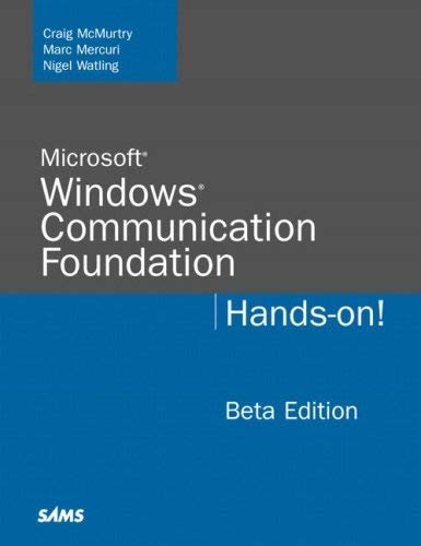 Microsoft Windows Communication Foundation: Hands-On 9780672328770