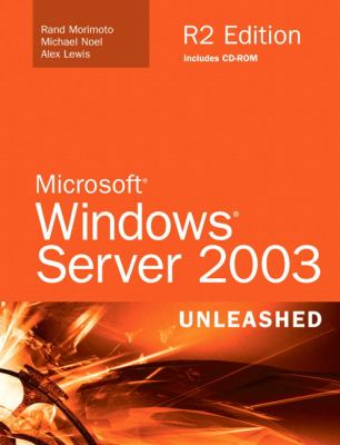 Microsoft Windows Server 2003 Unleashed R2 Edition [With CDROM] 9780672328985