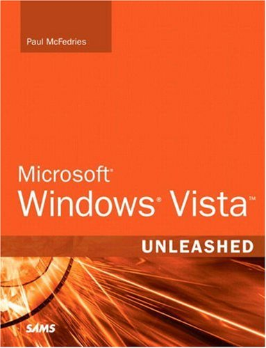 Microsoft Windows Vista Unleashed 9780672328947