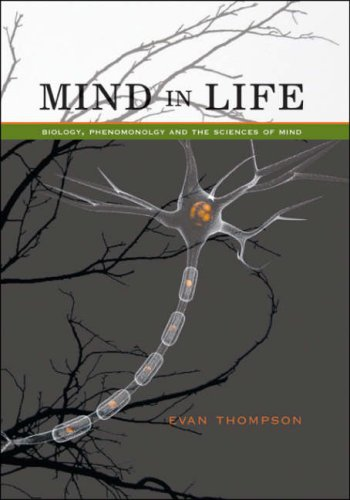 Mind in Life: Biology, Phenomenology, and the Sciences of Mind 9780674025110