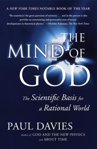 Mind of God: The Scientific Basis for a Rational World 9780671797188