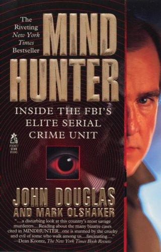 Mindhunter: Inside the FBI's Elite Serial Crime Unit 9780671528904