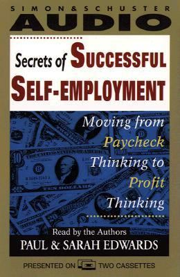 Minding Your Own Business: Becoming a Self-Employed Success (2 Cassettes) 9780671572921