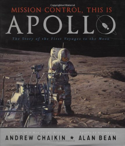 Mission Control, This Is Apollo: The Story of the First Voyages to the Moon 9780670011568