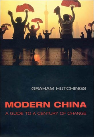 Modern China: A Guide to a Century of Change