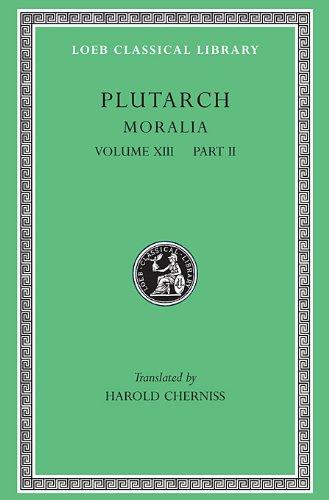 Moralia, Volume XIII: Part 2: Stoic Essays 9780674995178