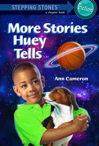 More Stories Huey Tells by Ann Cameron, Lis Toft