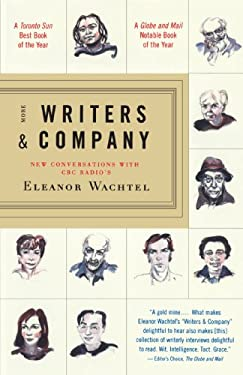 More Writers & Company: New Conversations with CBC Radio's Eleanor Wachtel 9780676970845