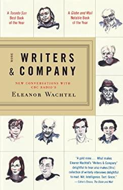 More Writers & Company: New Conversations with CBC Radio's Eleanor Wachtel 9780676970845