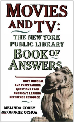Movies and TV: The New York Public Library Book of Answers 9780671775384