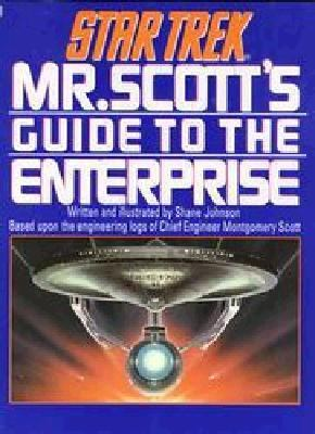 Mr Scott's Guide to the Enterprise 9780671704988