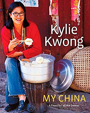 My China: A Feast for All the Senses 9780670018796