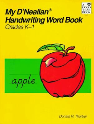 My D'Nealian Handwriting Word Book, Kindergarten Through Grade 1 9780673384775