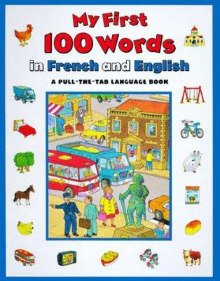 My First 100 Words in French and English 9780671864477