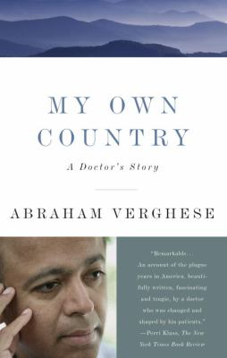 My Own Country: A Doctor's Story 9780679752929