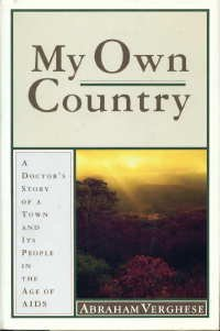 My Own Country: A Doctor's Story of a Town and Its People in the Age of AIDS 9780671785147