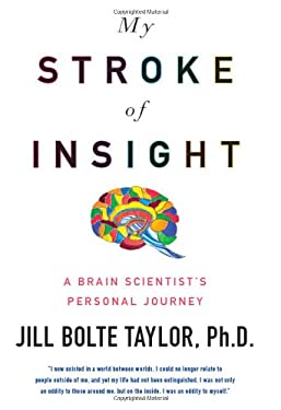 My Stroke of Insight: A Brain Scientist's Personal Journey 9780670020744