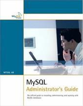 MySQL Administrator's Guide 2449401