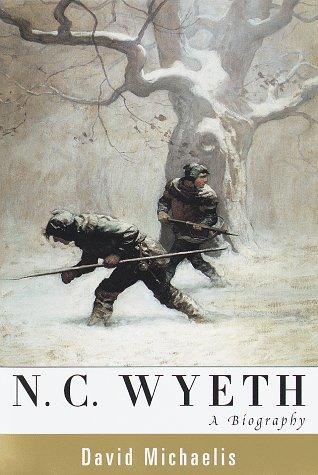 N. C. Wyeth : A Biography