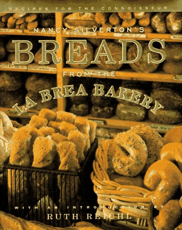 Nancy Silverton's Breads from the La Brea Bakery: Recipes for the Connoisseur 9780679409076