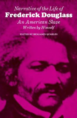Narrative of the Life of Frederick Douglass: An American Slave, Written by Himself 9780674601017