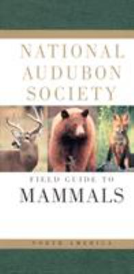 National Audubon Society Field Guide to North American Mammals 9780679446316