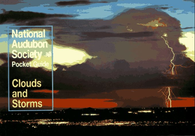 National Audubon Society Pocket Guide to Clouds and Storms 9780679779995
