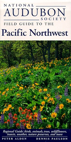 National Audubon Society Regional Guide to the Pacific Northwest 9780679446798