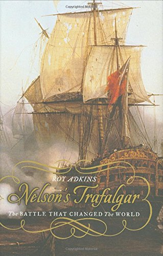 Nelson's Trafalgar: The Battle That Changed the World 9780670034482