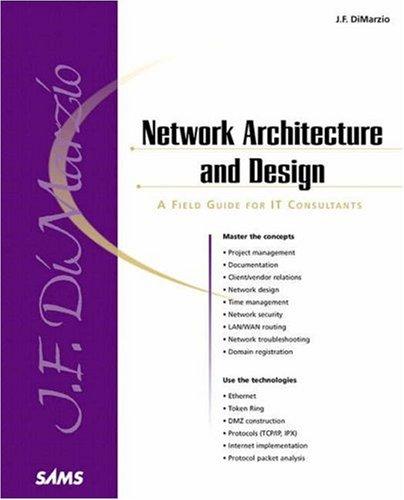 Network Architecture & Design: A Field Guide for It Consultants 9780672320828