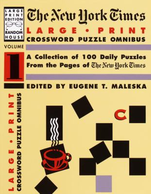New York Times Large Print Crossword Puzzle Omnibus: A Collection of 100 Daily Puzzles 9780679751441