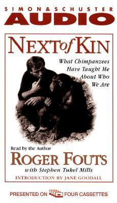 Next of Kin: What Chimpanzees Tell Us about Who We Are 9780671574239